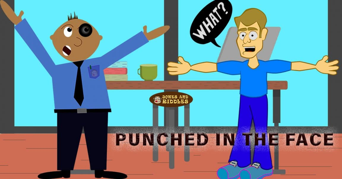 "Image to the joke ""Punched in the face"""