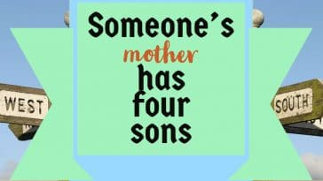 Image to the riddle: Someones mother has four sons
