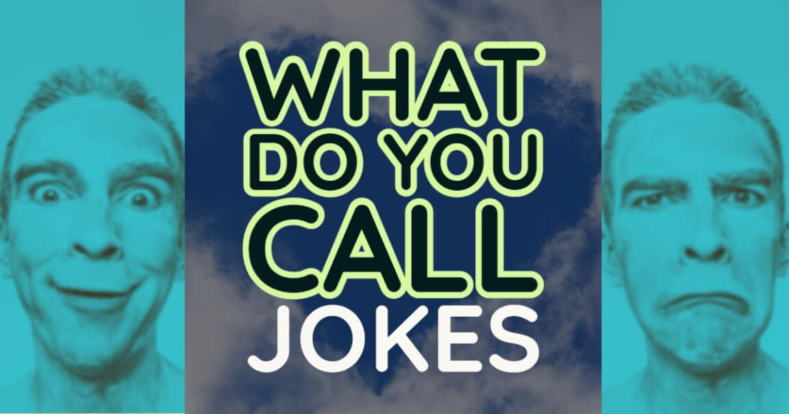 """Image to """"What Do You Call Jokes"""""""
