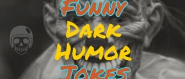 Image to Funny Dark Humor Jokes