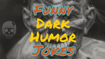 Image to Funny Dark Humor Jokes
