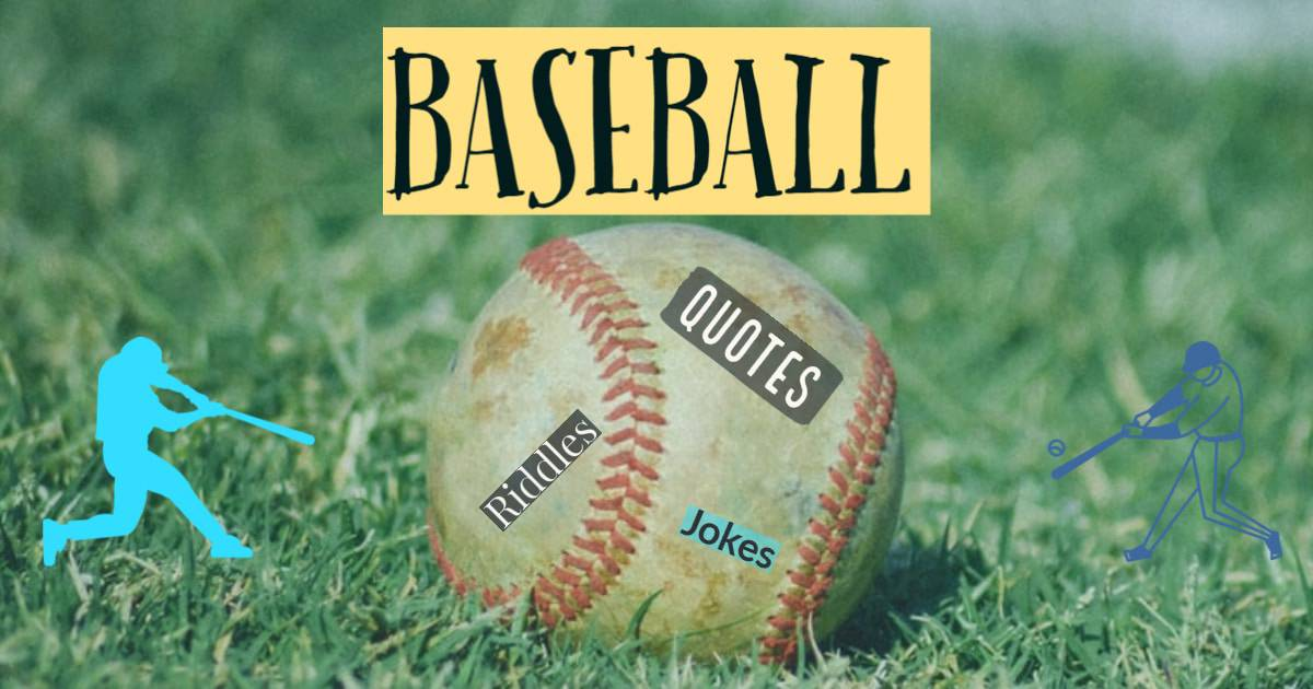Baseball quotes, jokes and riddles