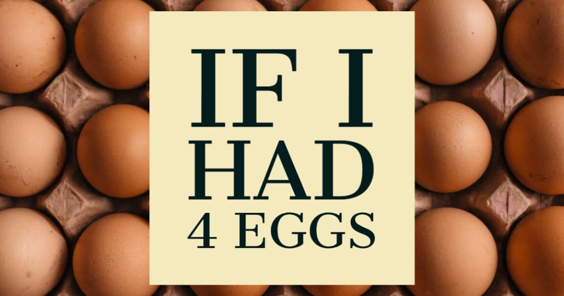 "Image to the riddle ""If I had 4 eggs"""