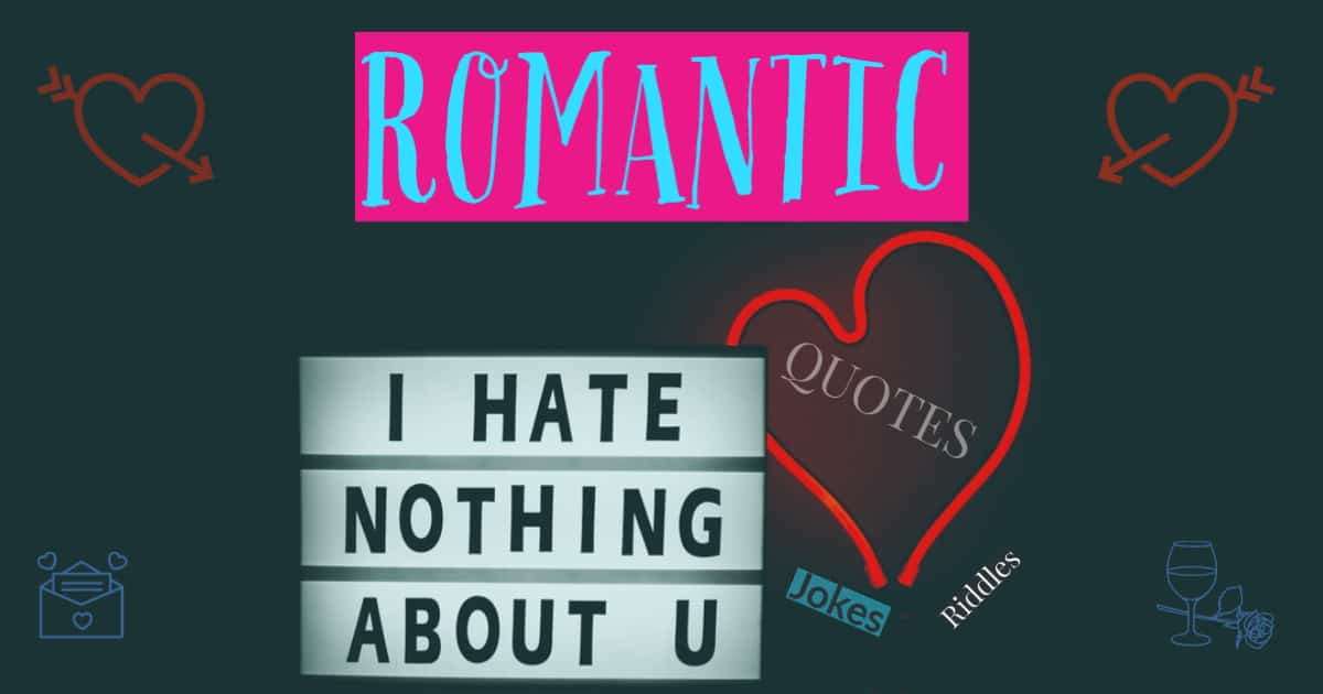 Romantic quotes, riddles and jokes