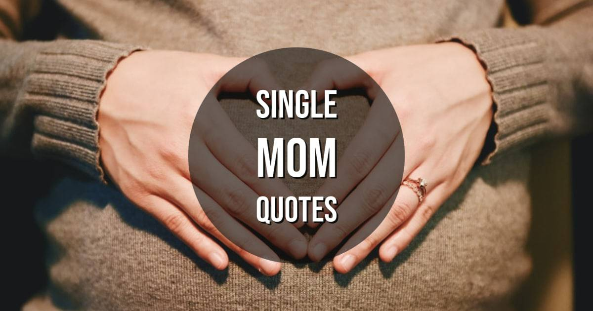 Single Mom Quotes Jokes And Riddles