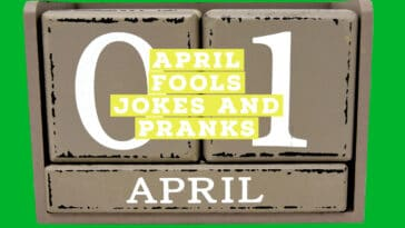 April Fools Jokes and Pranks